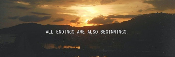 all-endings-are-also-beginnings